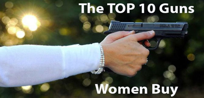 The Top 10 Guns Women Buy