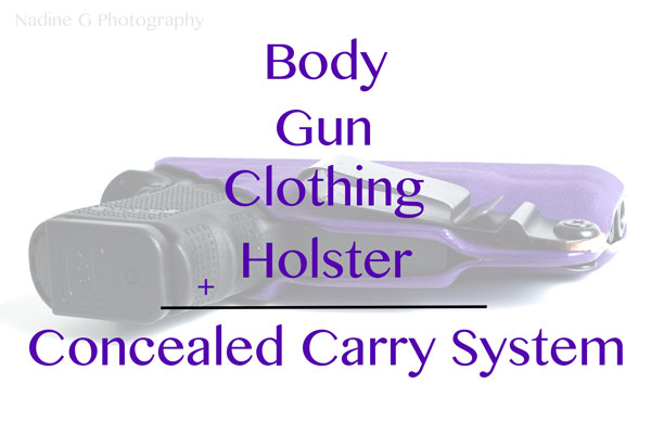 Building Your Concealed Carry System